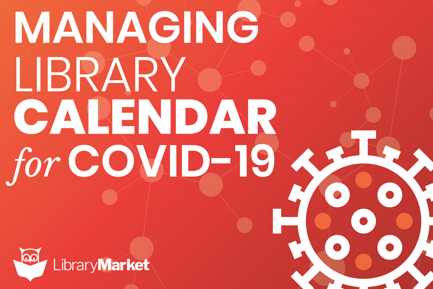 Managing LibraryCalendar for COVID-19
